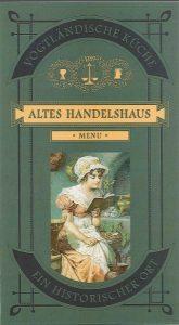 """Deckblatt der Speisekarte """"Altes Handelshaus"""" Plauen"""